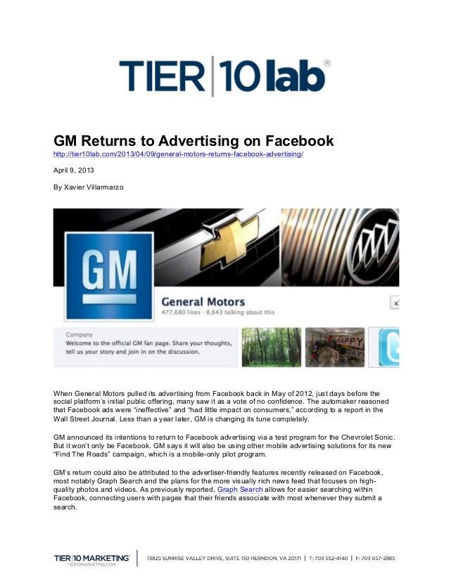 GM Returns to Advertising on Facebookhttp://tier10lab.com/2013/04/09/general-motors-returns-facebook-advertising/April 9,...