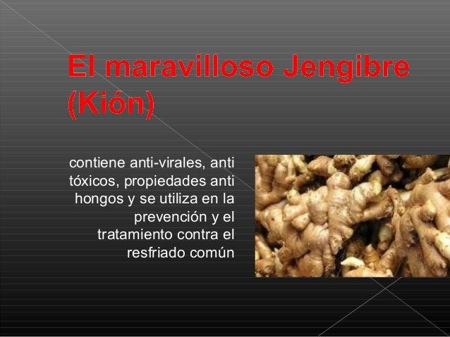 contiene anti-virales, anti tóxicos, propiedades anti hongos y se utiliza en la prevención y el tratamiento contra el resf...