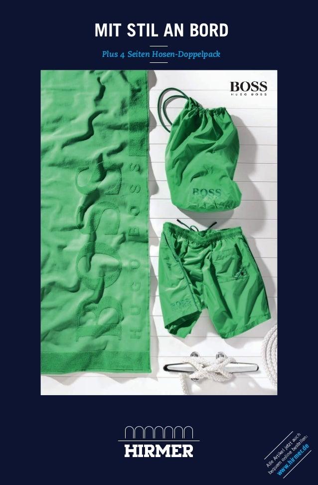MIT STIL AN BORD Plus 4 Seiten Hosen-Doppelpack Alle Artikeljetztauch bequem online bestellen: www.hirm er.de 146066_Bade_...