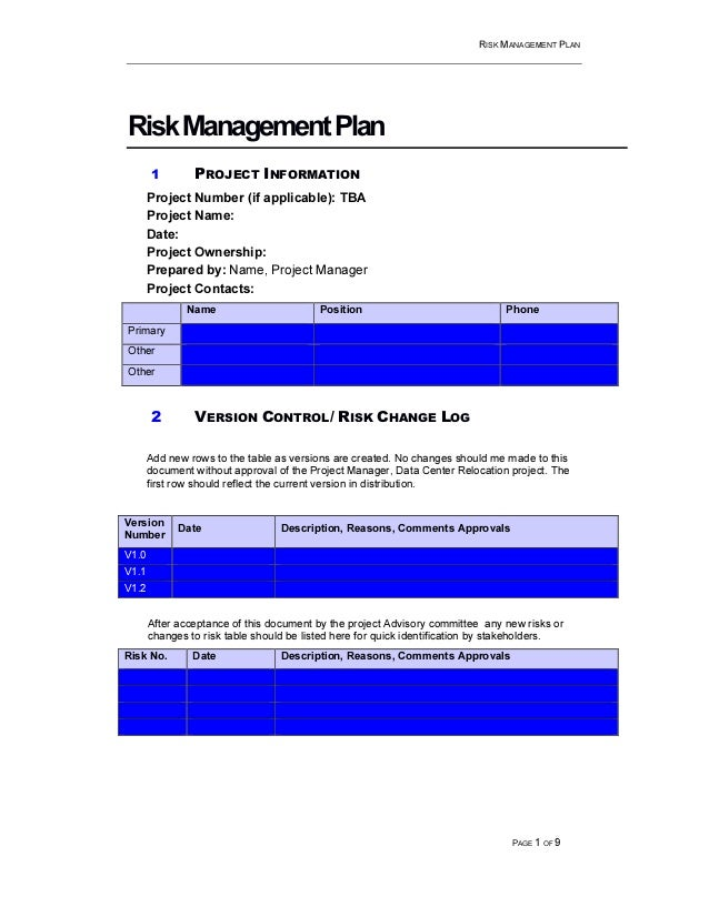 RISK MANAGEMENT PLAN PAGE 1 OF 9 RiskManagementPlan 1 PROJECT INFORMATION Project Number (if applicable): TBA Project Name...