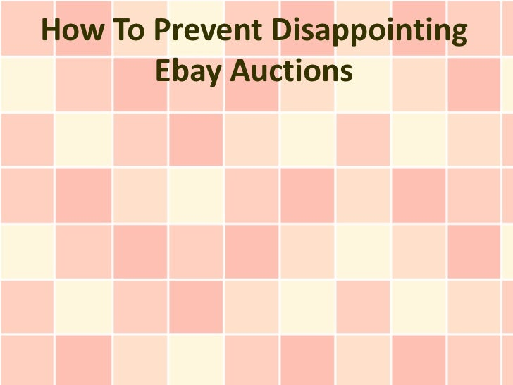 How To Prevent Disappointing       Ebay Auctions