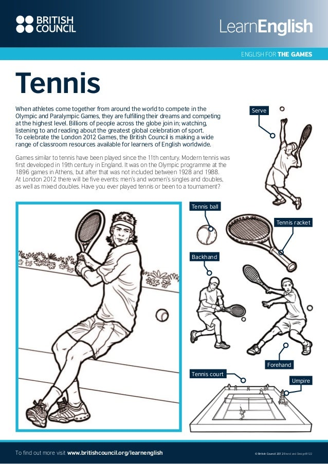 ENGLISH FOR THE GAMES  Tennis When athletes come together from around the world to compete in the Olympic and Paralympic G...