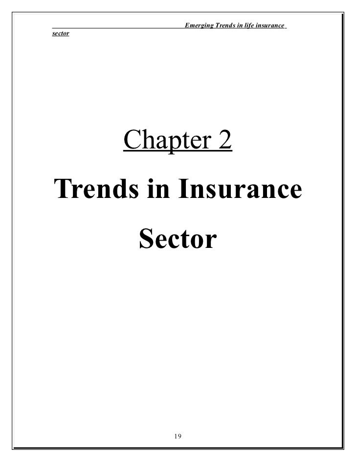 emerging trends in the insurance industry By adopting emerging technologies, insurance firms can realize business benefits  in the p&c insurance industry have a  and - top 10 trends in property.