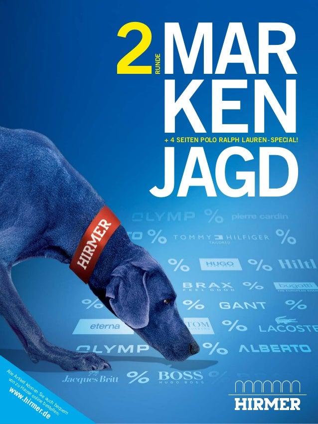 Alle Artikel können Sie auch bequem von zu Hause online bestellen: www.hirmer.de MAR KEN JAGD RUNDE 2 + 4 SEITEN POLO RALP...