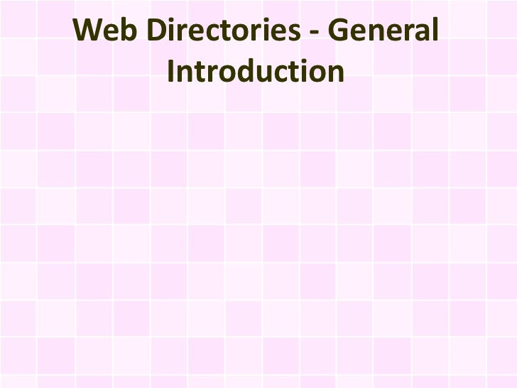 Web Directories - General     Introduction