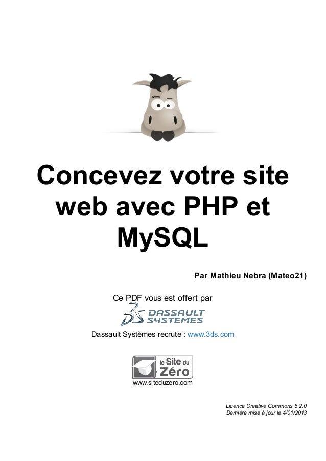 Concevez votre site web avec PHP et MySQL Par Mathieu Nebra (Mateo21) Ce PDF vous est offert par Dassault Systèmes recrute...