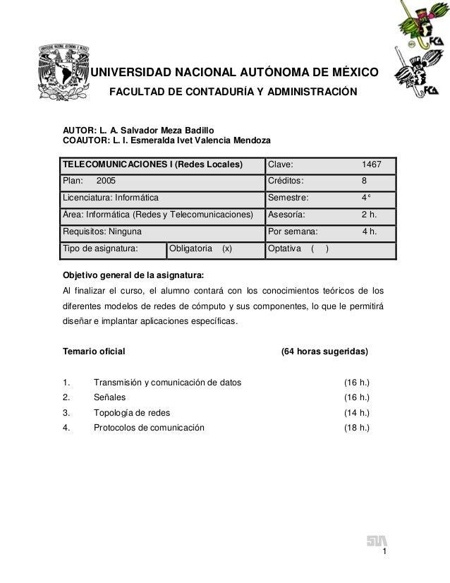 1UNIVERSIDAD NACIONAL AUTÓNOMA DE MÉXICOFACULTAD DE CONTADURÍA Y ADMINISTRACIÓNAUTOR: L. A. Salvador Meza BadilloCOAUTOR: ...