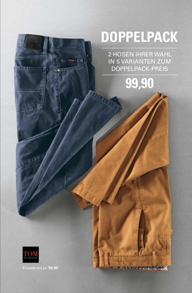 DOPPELPACK  2 HOSEN IHRER WAHL  IN 5 VARIANTEN ZUM  DOPPELPACK-PREIS  99,90  Einzelpreis je: 59,90