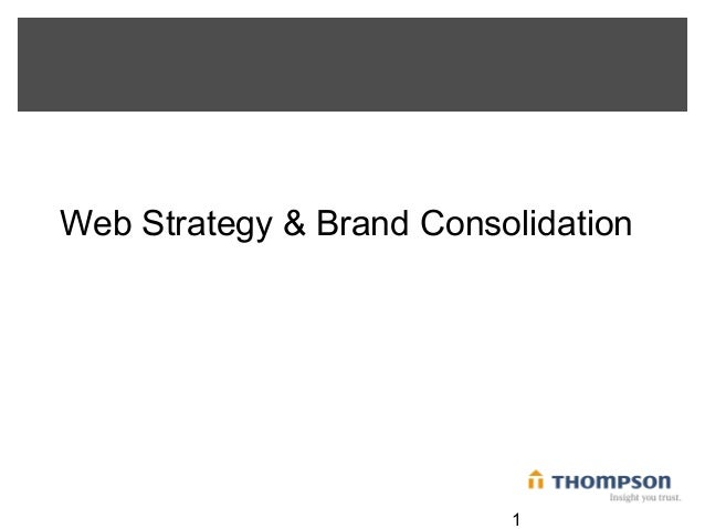1 Web Strategy & Brand Consolidation