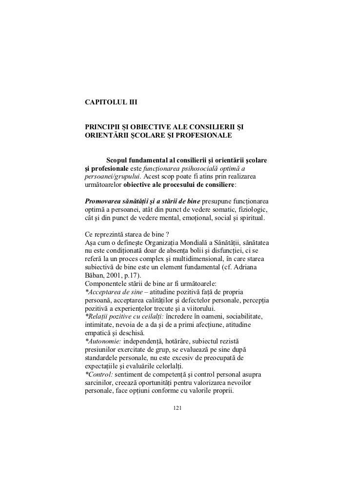 CAPITOLUL IIIPRINCIPII ŞI OBIECTIVE ALE CONSILIERII ŞIORIENTĂRII ŞCOLARE ŞI PROFESIONALE        Scopul fundamental al cons...