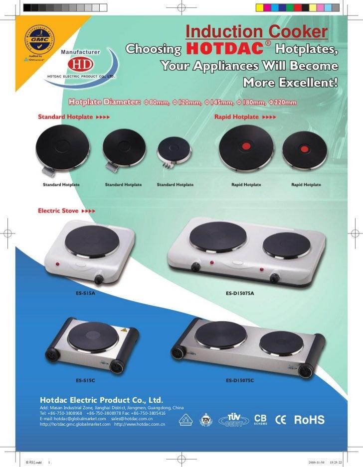 Induction Cooker       Hotdac Electric Product Co., Ltd.       Add: Masan Industrial Zone, Jianghai District, Jiangmen, Gu...