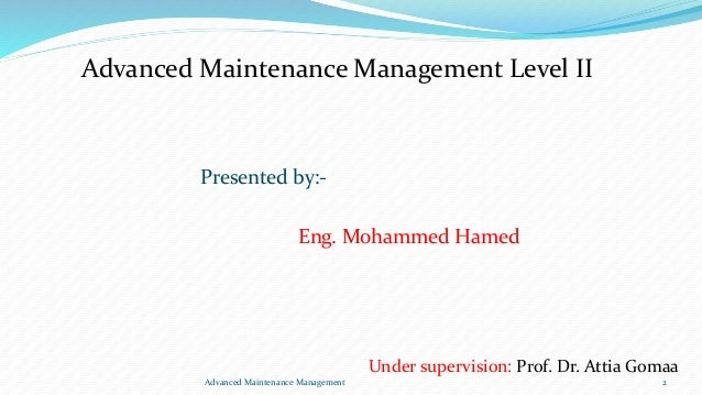 Advanced Maintenance Management Slide 2