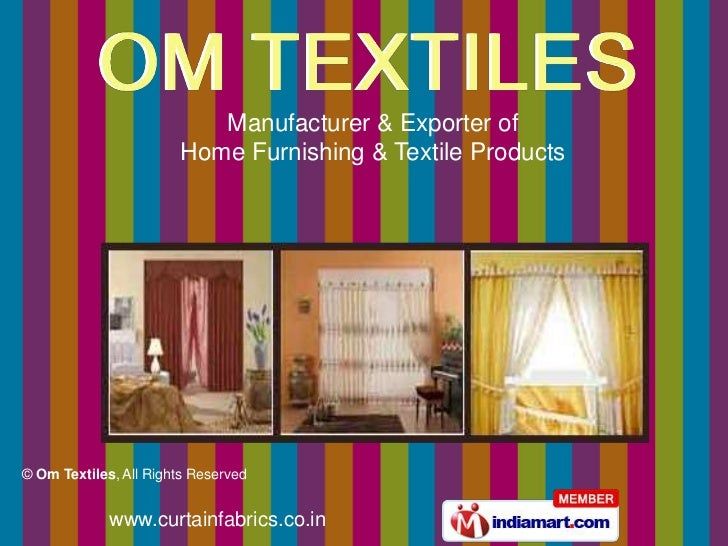 Manufacturer & Exporter of                        Home Furnishing & Textile Products© Om Textiles, All Rights Reserved    ...