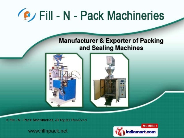 Manufacturer & Exporter of Packing      and Sealing Machines