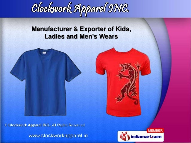 Manufacturer & Exporter of Kids,   Ladies and Mens Wears