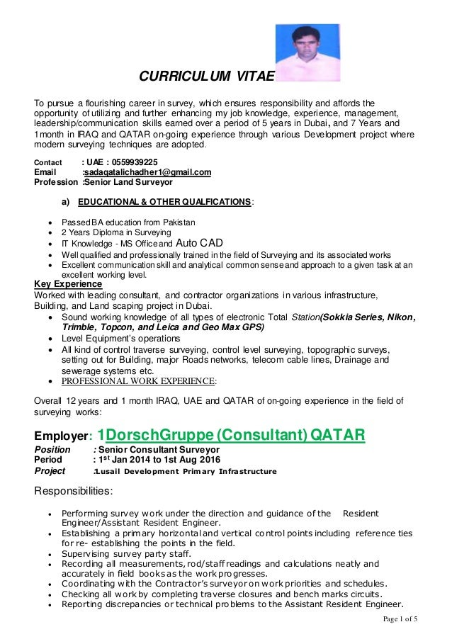 Page 1 of 5 CURRICULUM VITAE To pursue a flourishing career in survey, which ensures responsibility and affords the opport...