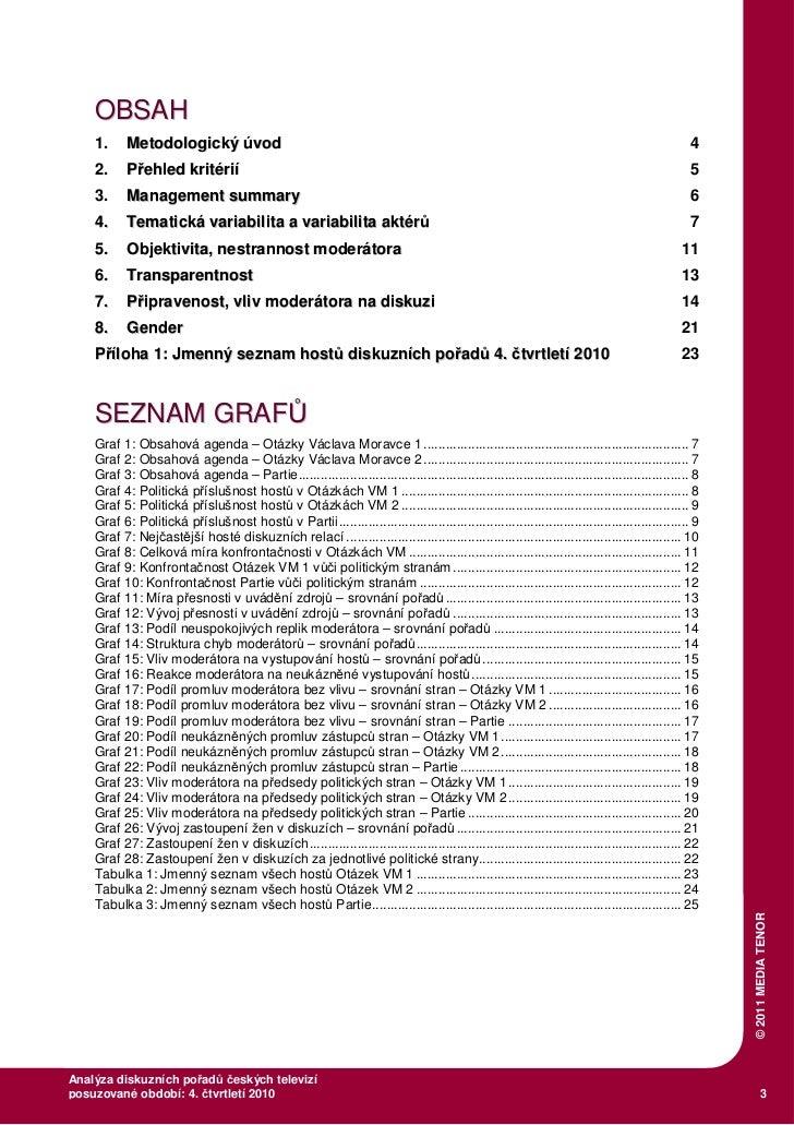 Analýza diskuzních pořadů českých televizí - Q 4 / 2010 Slide 3