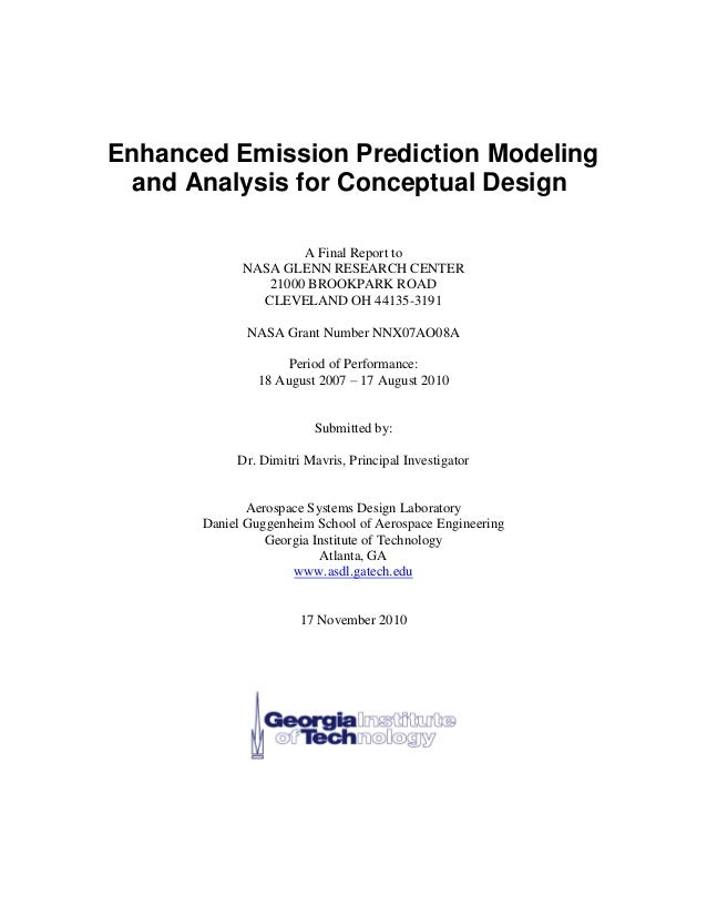 Enhanced Emission Prediction Modeling and Analysis for Conceptual Design  A Final Report to  NASA GLENN RESEARCH CENTER  2...