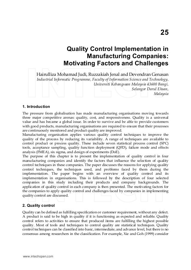 25 Quality Control Implementation in Manufacturing Companies: Motivating Factors and Challenges Hairulliza Mohamad Judi, R...
