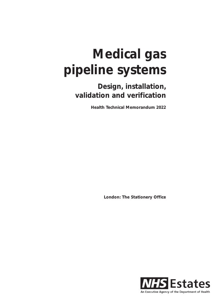 Medical gaspipeline systems        Design, installation, validation and verification     Health Technical Memorandum 2022 ...