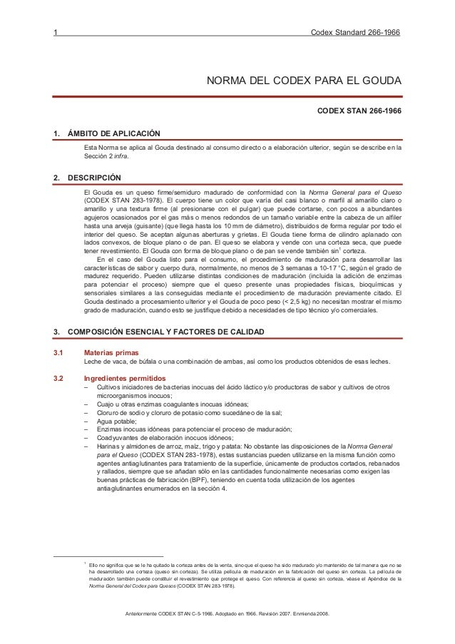 1 Codex Standard 266-1966 Anteriormente CODEX STAN C-5-1966. Adoptado en 1966. Revisión 2007. Enmienda 2008. NORMA DEL COD...