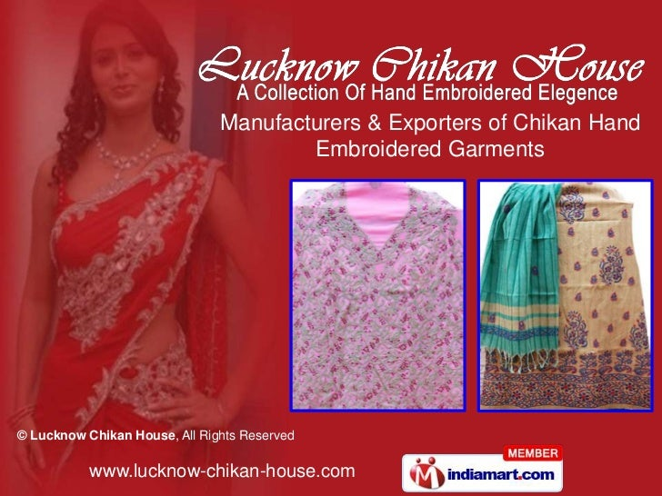 Manufacturers & Exporters of Chikan Hand Embroidered Garments<br />