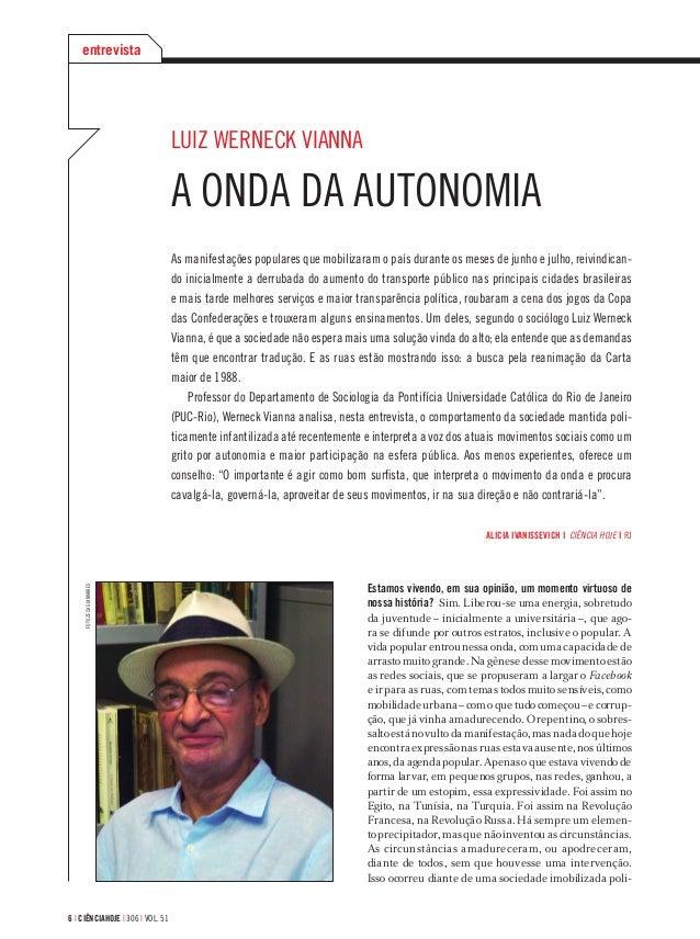 6 | CIÊNCIAHOJE | 306 | VOL. 51 LUIZ WERNECK VIANNA A ONDA DA AUTONOMIA As manifestações populares que mobilizaram o país ...
