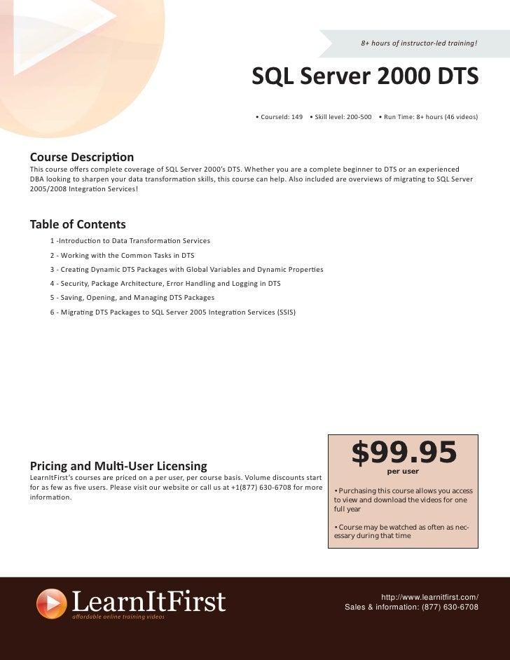 8+ hours of instructor-led training!                                                                       SQL Server 2000...
