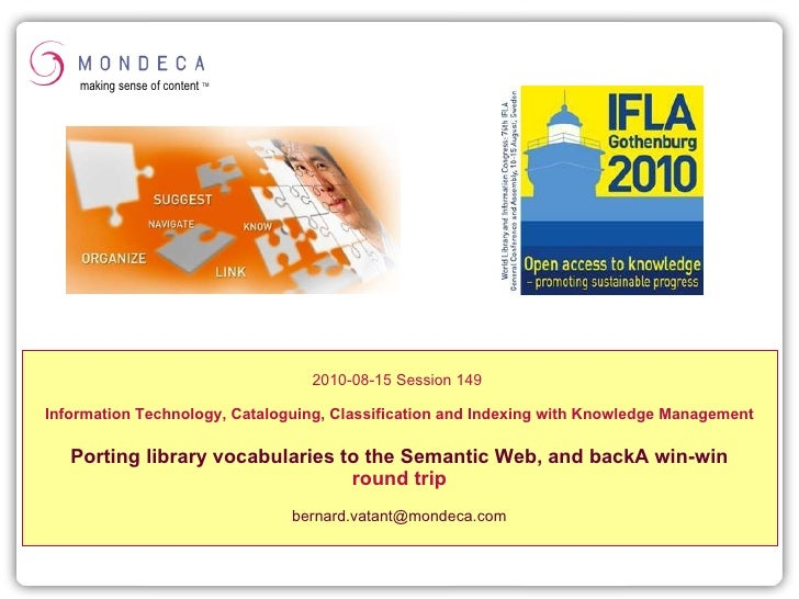 2010-08-15 Session 149   Information Technology, Cataloguing, Classification and Indexing with Knowledge Management Portin...