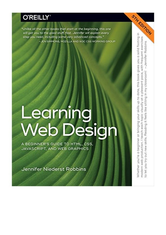 Learning Web Design Pdf Jennifer Robbins A Beginner S Guide To Html