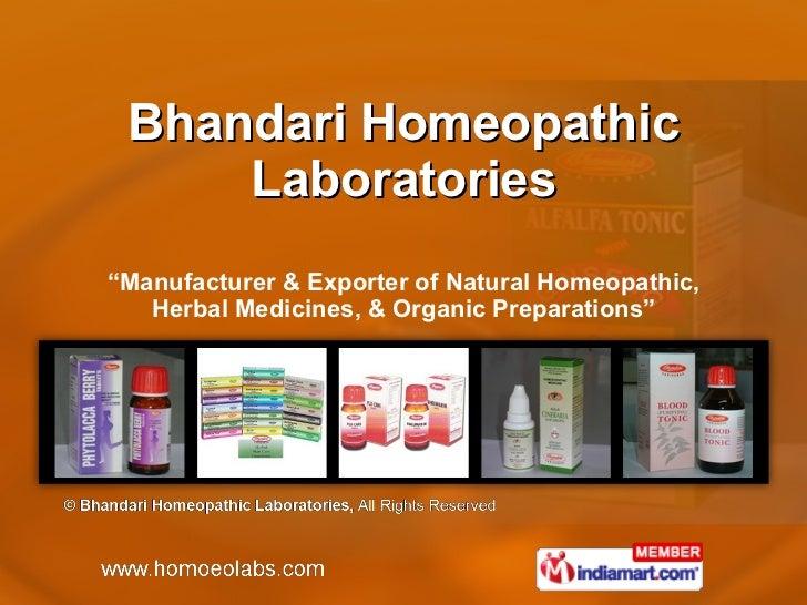 "Bhandari Homeopathic Laboratories "" Manufacturer & Exporter of Natural Homeopathic, Herbal Medicines, & Organic Preparatio..."
