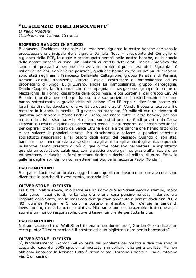 """""""IL SILENZIO DEGLI INSOLVENTI"""" Di Paolo Mondani Collaborazione Cataldo Ciccolella SIGFRIDO RANUCCI IN STUDIO Buonasera, l'..."""