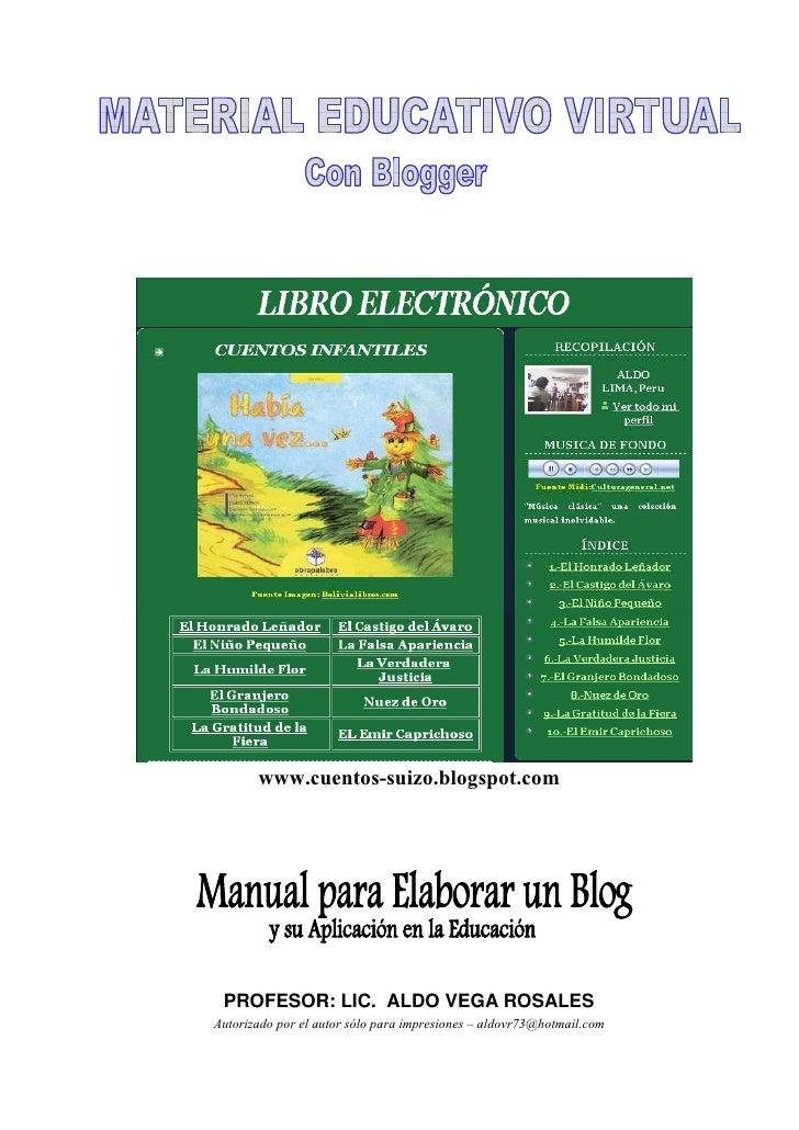 www.cuentos-suizo.blogspot.com      PROFESOR: LIC. ALDO VEGA ROSALES Autorizado por el autor sólo para impresiones – aldov...