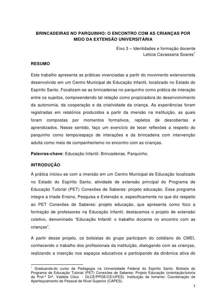 BRINCADEIRAS NO PARQUINHO: O ENCONTRO COM AS CRIANÇAS POR                  MEIO DA EXTENSÃO UNIVERSITÁRIA                 ...