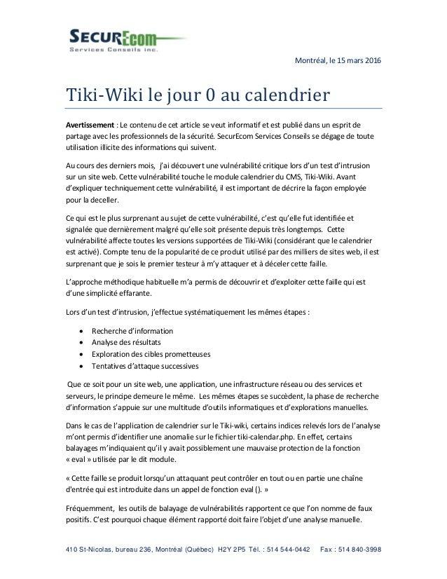 410 St-Nicolas, bureau 236, Montréal (Québec) H2Y 2P5 Tél. : 514 544-0442 Fax : 514 840-3998 Montréal, le 15 mars 2016 Tik...