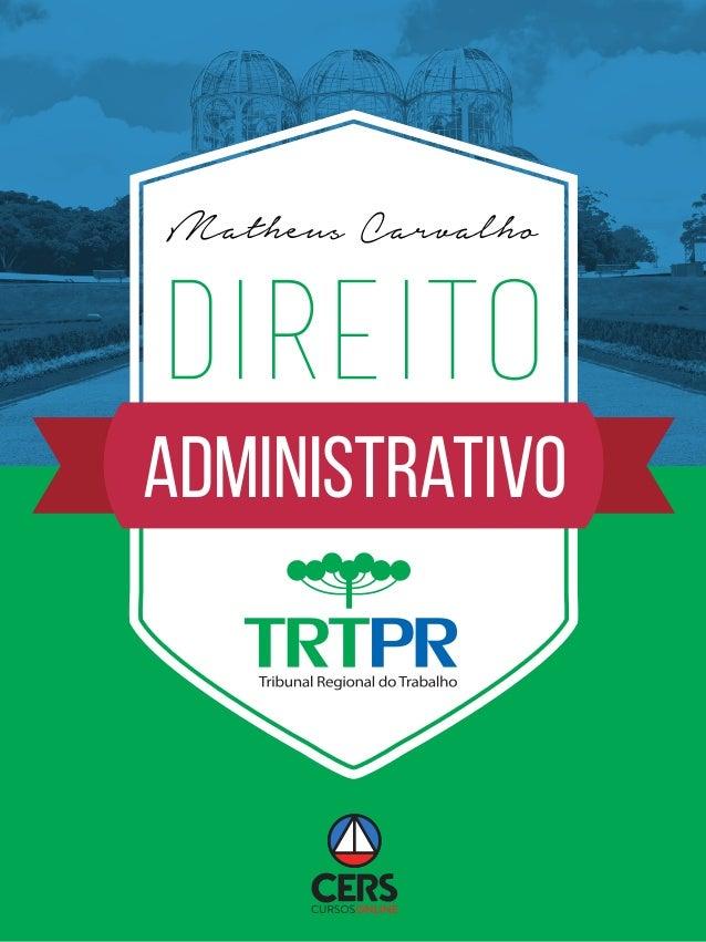 Administrativo DIREITO Matheus Carvalho