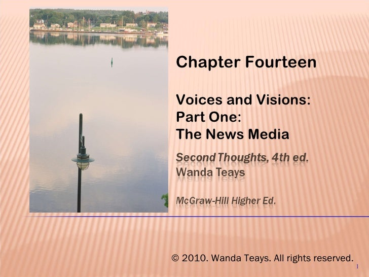 Chapter Fourteen Voices and Visions: Part One: The News Media . © 2010. Wanda Teays. All rights reserved.