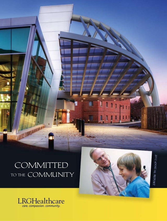 2012annualreport community committed to the