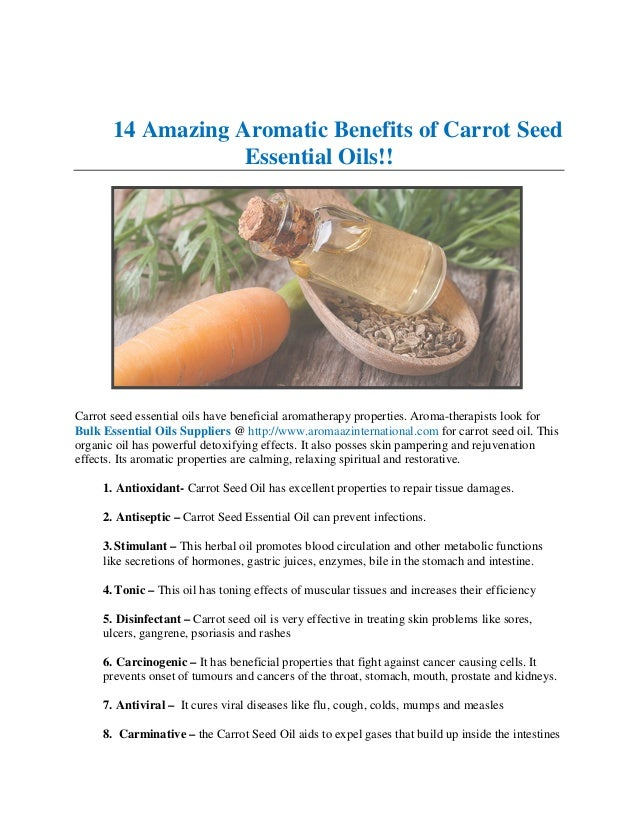 14 amazing aromatic benefits of carrot seed essential oils
