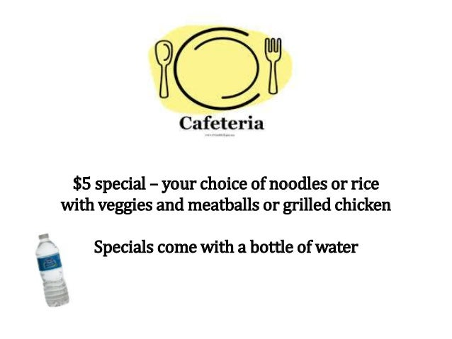 $5 special – your choice of noodles or rice with veggies and meatballs or grilled chicken Specials come with a bottle of w...