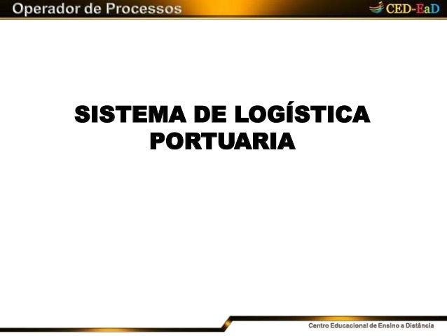 SISTEMA DE LOGÍSTICA PORTUARIA