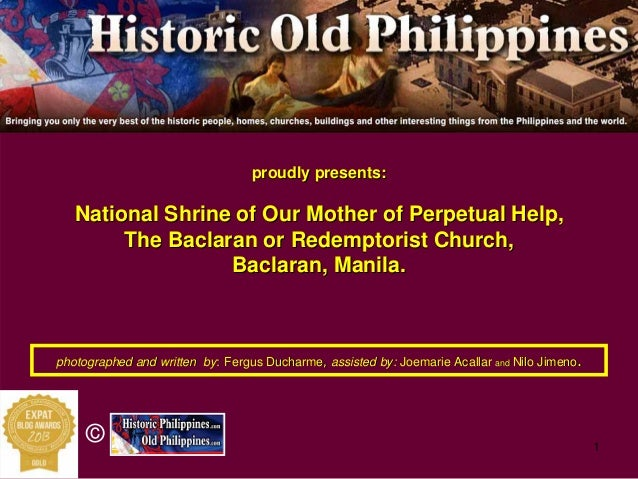 1 © proudly presents:proudly presents: National Shrine of Our Mother of Perpetual Help,National Shrine of Our Mother of Pe...