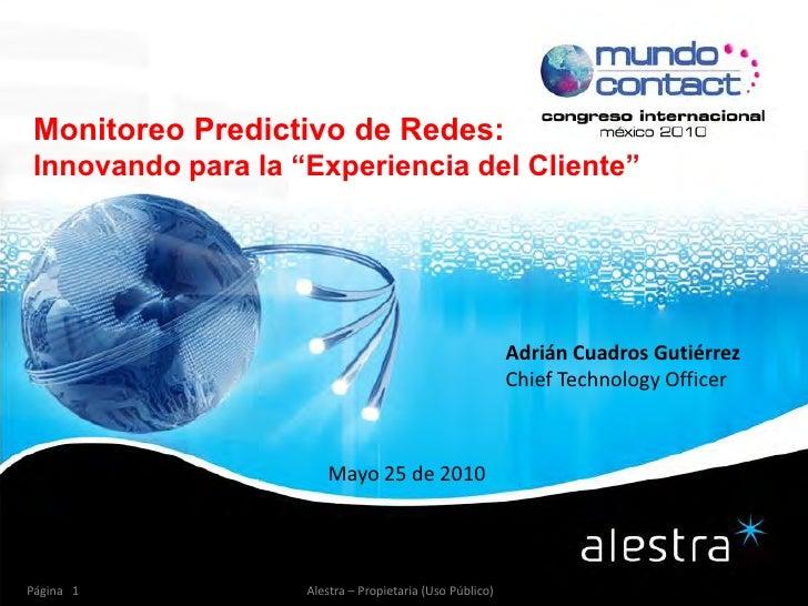 """Monitoreo Predictivo de Redes: Innovando para la """"Experiencia del Cliente""""                                                ..."""