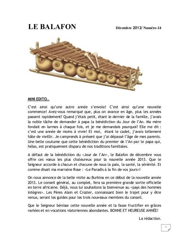 1 LE BALAFON Décembre 2012/ Numéro-14 MINI EDITO… C'est ainsi qu'une autre année s'envole! C'est ainsi qu'une nouvelle com...