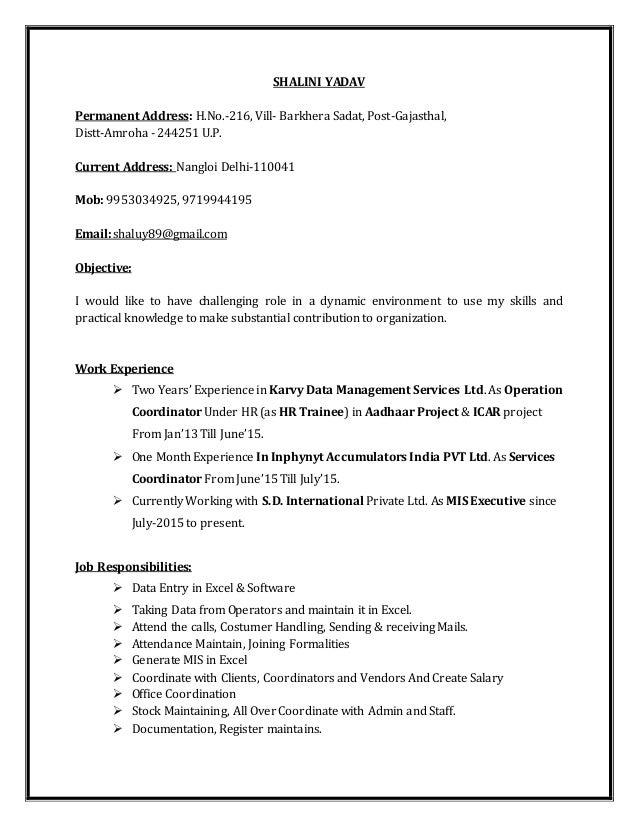 SHALINI YADAV Permanent Address: H.No.-216, Vill- Barkhera Sadat, Post-Gajasthal, Distt-Amroha - 244251 U.P. Current Addre...