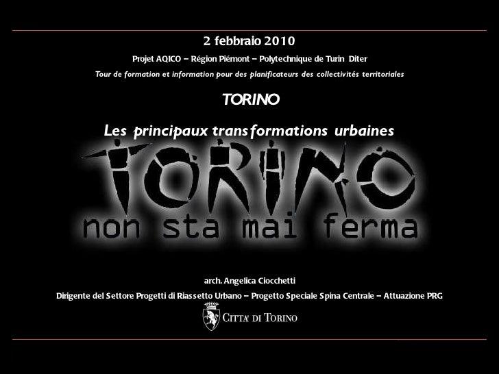 2 febbraio 2010 Projet AQICO – Région Piémont – Polytechnique de Turin  Diter Tour de formation et information pour des pl...