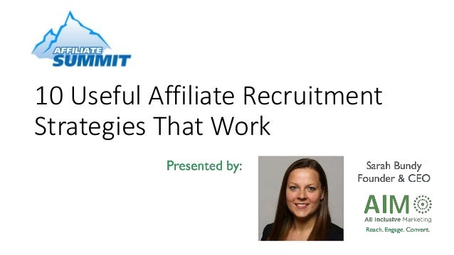 10 Useful Affiliate Recruitment Strategies That Work