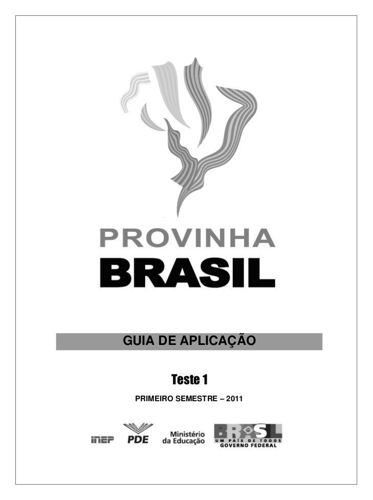 GUIA DE APLICAÇÃO        Teste 1 PRIMEIRO SEMESTRE – 2011