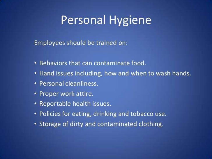 Servsafe Personal Hygiene When Can Employees Contaminate Food