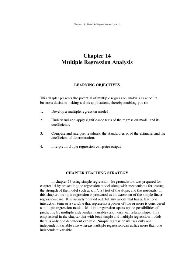 Chapter 14: Multiple Regression Analysis 1 Chapter 14 Multiple Regression Analysis LEARNING OBJECTIVES This chapter presen...